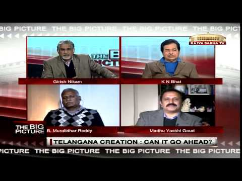 The Big Picture - Telangana creation: Can it go ahead?