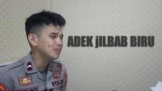 ADEK JILBAB BIRU _ COVER BY ROY TAUNDI