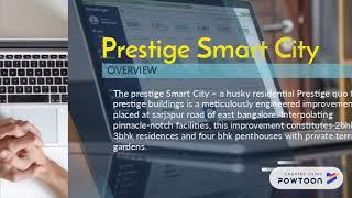 Prestige Smart City | Sarjapur Road | North Bangalore | Prestige Construction