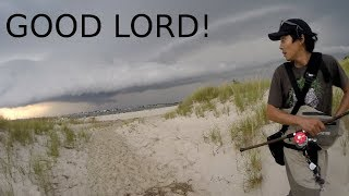 GET OUT! Fishing Another Storm - BIBLICAL Proportion??? - LOVE & LOATHE Crazy Weather