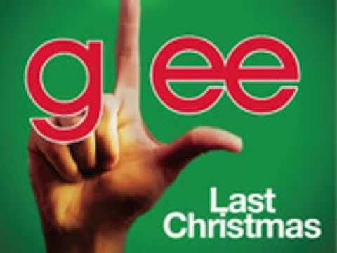 Last Christmas - Glee Cast (HQ)