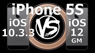 Speed Test : iPhone 5S - iOS 10.3.3 vs iOS 12 GM Build 16A366