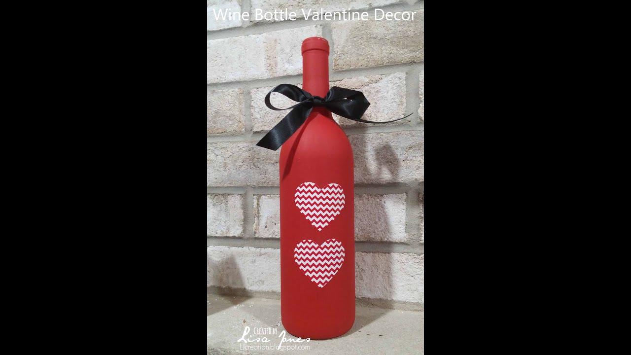 wine bottle valentine decor youtube