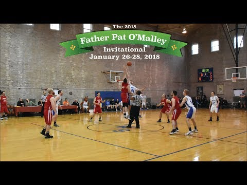 2018 USMLTourney FInals  Fr. Pat O'Malley Invitational Basketball Tournament Day 3