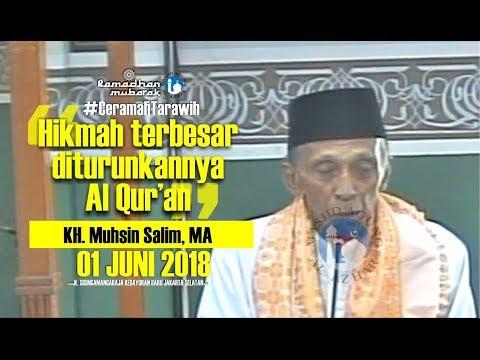 Ceramah Tarawih - 01/06/2018 - KH. Muhsin Salim, MA