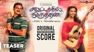 Kootathil Oruthan Original Background Score Teaser | Ashok Selvan, Priya Anand | Nivas K Prasanna