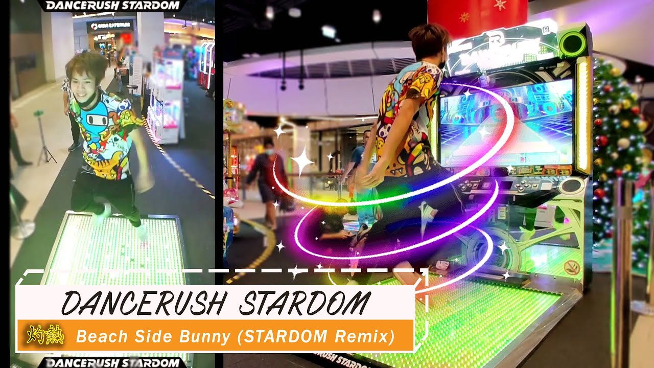 [DANCERUSH Gameplay] 灼熱Beach Side Bunny (STARDOM Remix) #ダンスラ #DRS Front and Back camera
