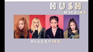 """Gambar cover HOW WOULD BLACKPINK SING """"HUSH"""" BY MIX9?"""
