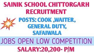 Sainik School Chittorgarh Recruitment 2018|General Duties, Waiter & Other Posts|govt jobs 2018