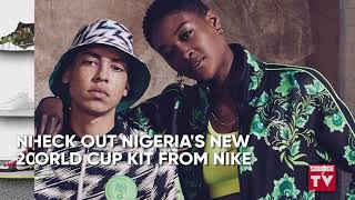NIGERIA'S NEW WORLD CUP KITS ARE HERE & MORE |SOURCE NEWS FLASH