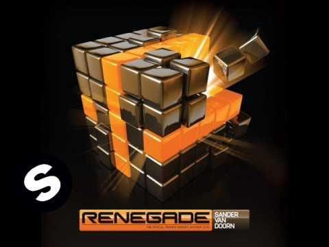 Sander van Doorn - Renegade (The Official Trance Energy Anthem 2010)