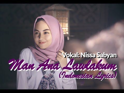 man-ana-lawlakum-lirik-&-terjemahan-indonesia-versi-nissa-sabyan