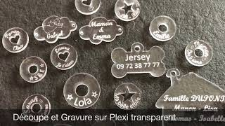 Découpe et gravure sur Plexiglas transparent.