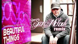 Sound Solutions feat Michael Fleming - Beautiful Things (Sean Michaels Remix)