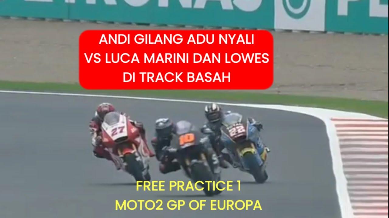 Andi Gilang Adu Nyali VS Luca Marini dan Sam Lowes di track basah, Syahrin Yang Crash.