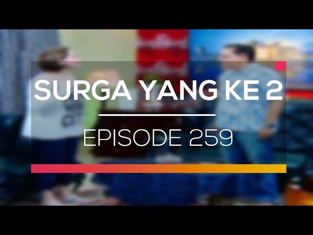 Surga Yang Ke 2 - Episode 259 #1