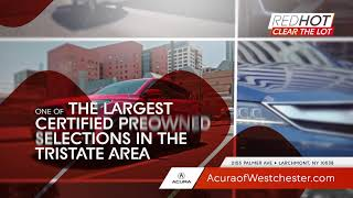 Acura Of Westchester - Red Hot Clear The Lot!