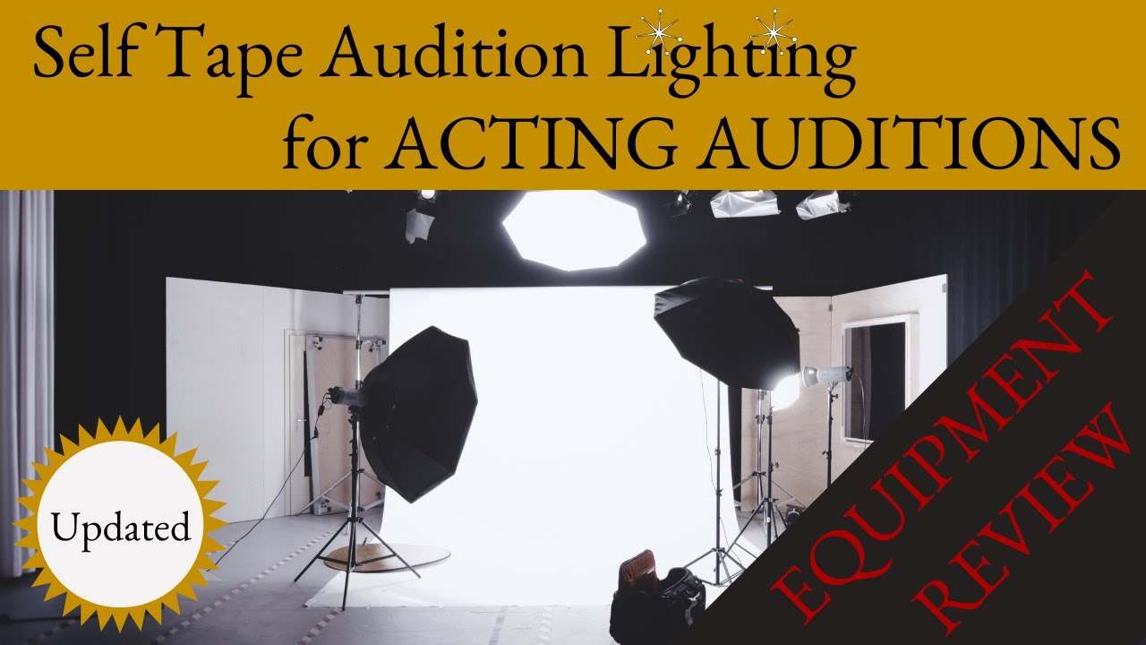 7 Lights for Self Tape Auditions - Actor CEO