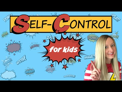Self-Control for Kids | Character Education