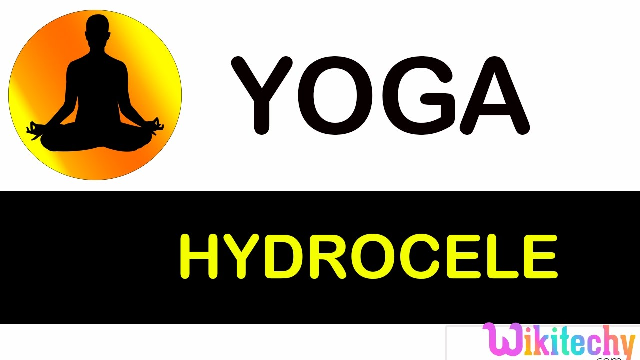 hydrocele | symptoms of | avoid foods | foods taken | acupressure |  Exercise | for hydrocele by Wikitechy Sports & Gaming