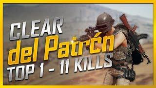 Clear PATRÓN 11 Kills TOP 1 - PUBG CINEMATIC - Cùng TNT_KILLER