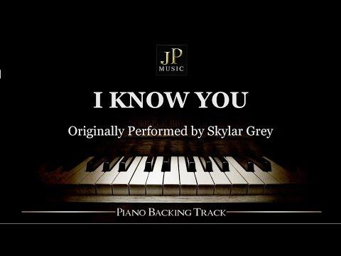 I Know You by Skylar Grey (Piano Accompaniment)