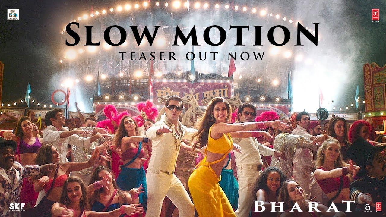 Slow Motion Song Teaser — Bharat | Salman Khan | Disha Patani | Vishal & Shekhar