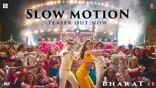Slow Motion Song Teaser -Bharat| Salman Khan | Disha Patani| Vishal & Shekhar
