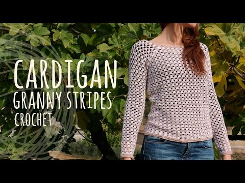 Tutorial Easy Crochet Cardigan Granny Stripes Youtube