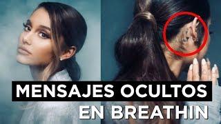 MENSAJES OCULTOS en el vídeo musical BREATHIN de ARIANA GRANDE | Only Osnapitzari
