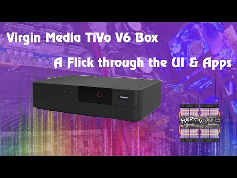 Virgin Media TiVo V6 Box - Quick flick through the UI - much faster!