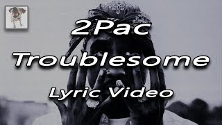 2pac troublesome if i ruled the world remix17 fire