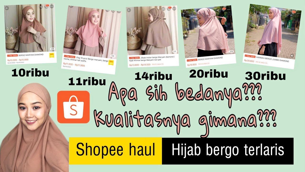 Shopee Haul Hijab Bergo Maryam Terlaris Beda Harga Beda Kualitasnya Nggak Ya Youtube
