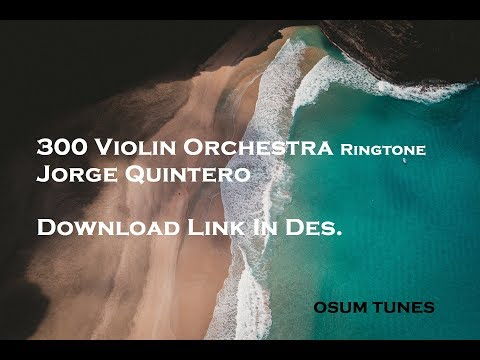 300 Violin Orchestra  Ringtone  Download Link In Des