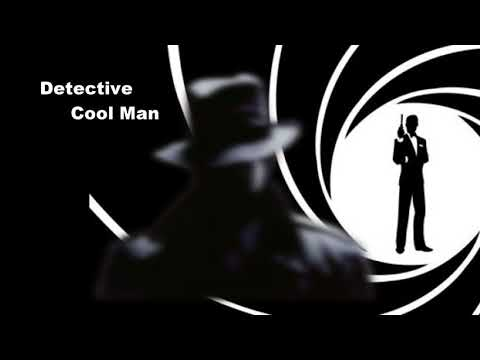 Detective Cool Man / Music for Video / Music for Advertising / Adventure Project