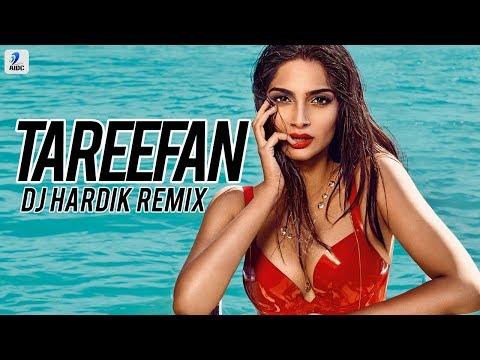 Tareefan (Remix) - DJ Hardik   Badshah   Qaran   Kareena Kapoor   Sonam Kapoor