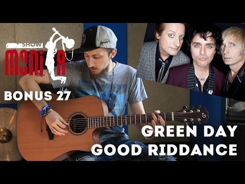 Show MONICA Bonus #27 - Green Day - Good Riddance (Как играть, урок)