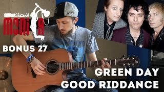 show MONICA bonus #27 - Green Day - Good Riddance (Как играть, урок)