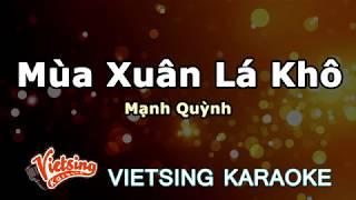 Mùa Xuân Lá Khô - Mạnh Quỳnh - Vietsing Karaoke