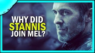 Why did Stannis team up with Melisandre? (Proudwing)