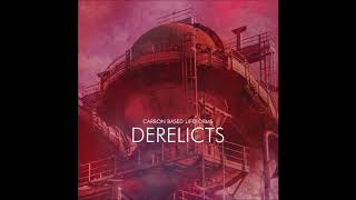 Carbon Based Lifeforms - Derelicts | Full Album