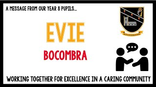 Message from our current Year 8 pupils - Evie
