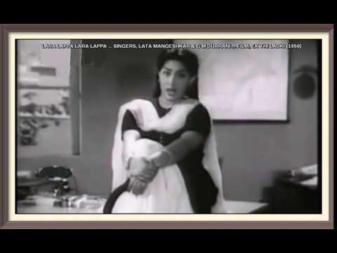 LARA LAPPA LARA LAPPA ... SINGERS, LATA MANGESHKAR & G M DURRANI ... FILM, EK THI LADKI (1950)