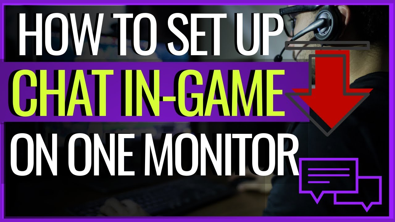 How to view Chat In-game on one Monitor | Tutorial 2019