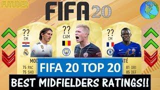 FIFA 20   TOP 20 BEST MIDFIELDER PLAYER RATINGS!! FT. DE BRUYNE, KANTE, MODRIC ETC(FIFA 20 UPGRADES)