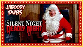 Silent Night Deadly Night Commentary Highlights - Jaboody Dubs