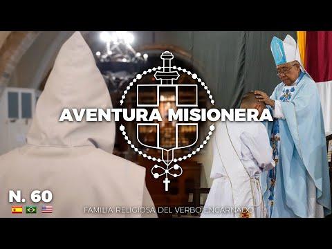 Aventura Misionera (Ep. 60) Ordenaciones, monjes, votos, sotanas, cambio de nombres...