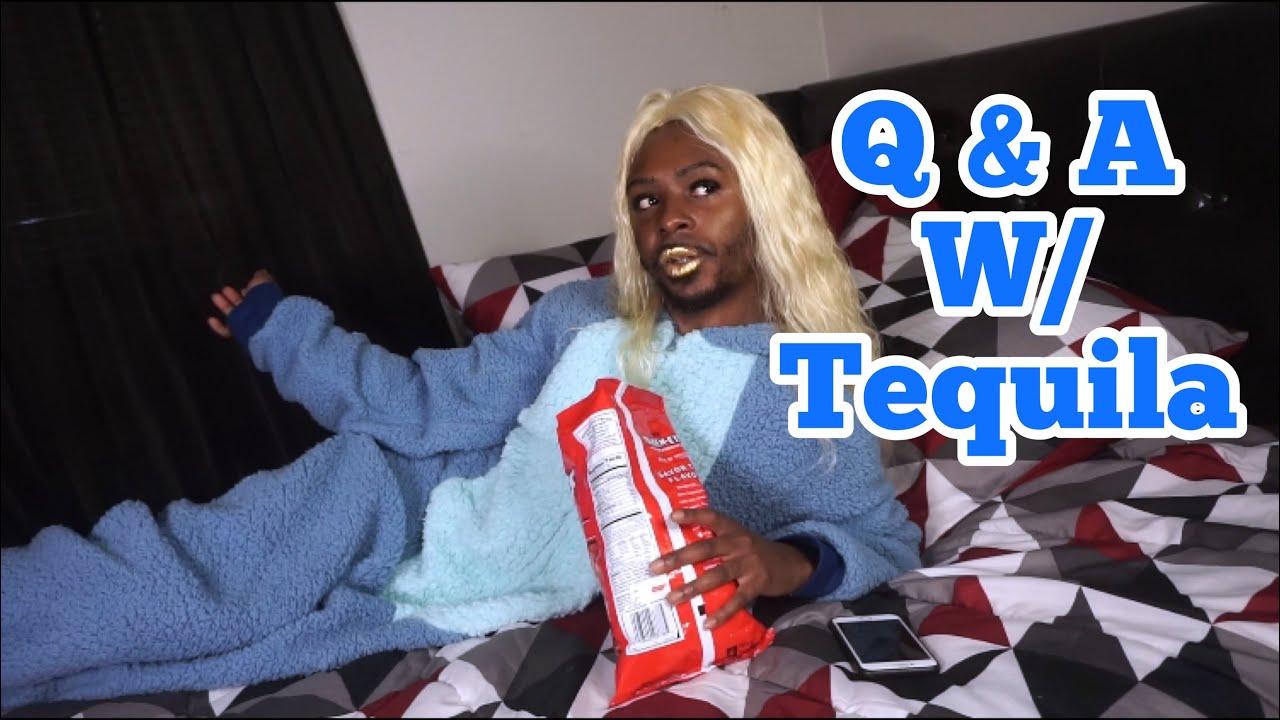 Q&A W/ Tequila