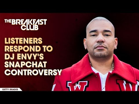Listeners Respond To DJ Envy's Snapchat Controversy