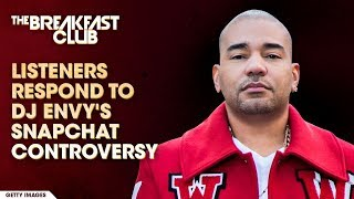 connectYoutube - Listeners Respond To DJ Envy's Snapchat Controversy
